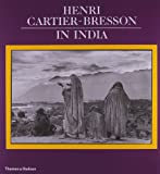 Henri Cartier-Bresson in India, , 0500277125