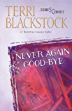 Never Again Good-Bye (Second Chances, Book 1)