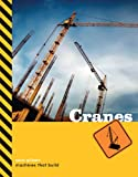 Machines That Build: Cranes