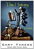 History of Permanence, Gary Fincke, 193620519X