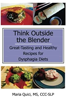 Soft foods for easier eating cookbook easy to follow recipes for think outside the blender great tasting and healthy recipes for dysphagia diets forumfinder Image collections