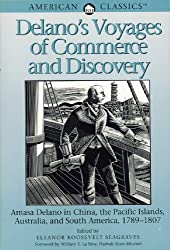 Delano's Voyages of Commerce and Discovery (American Classics)