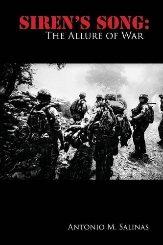 Siren's Song: The Allure of War