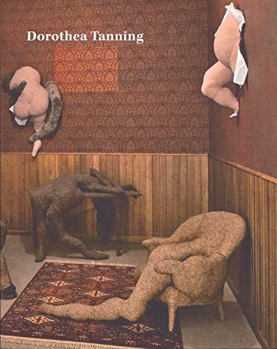 Dorothea Tanning. Detrás de la puerta, invisible, otra puerta por Alyce Mahon,Ann Coxon,Murga Castro, Idoia,Museo Nacional Centro de Arte Reina Sofía