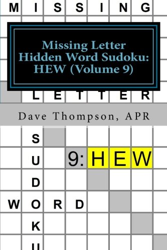 Missing Letter Hidden Word Sudoku: HEW (Volume 9): Mingling words with Sudoku
