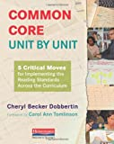 Common Core, Unit by Unit, Cheryl Becker Dobbertin, 0325048851