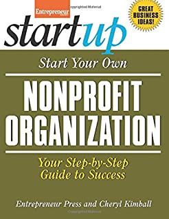 Book Cover: Start Your Own Nonprofit Organization: Your Step-By-Step Guide to Success