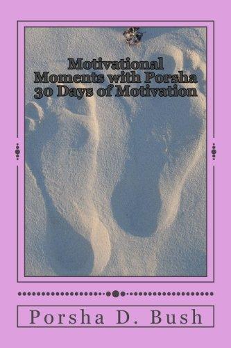 Motivational Moments with Porsha: 30 Days of Motivation pdf