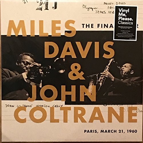 Miles Davis and John Coltrane-Exclusive Edition 180g The Final Tour: Paris March 21, 1960 ()
