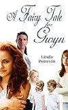 A Fairy Tale For Gwyn