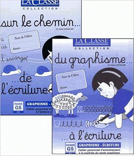Téléchargez-le ebooks pdf Pack Du graphisme à l'écriture et Sur le chemin de l'écriture, fichiers GS 2350580741 in French DJVU