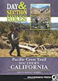 Day and Section Hikes Pacific Crest Trail: Southern California, David Money Harris, 0899976840