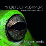 Wildlife of Australia, Michael Snedic, 1877069590