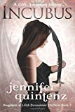 Incubus: The Daughters Of Lilith: Book 2 (Volume 2)