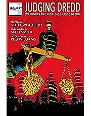 Judging Dredd: Examining the World of Judge Dredd