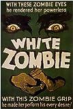 White Zombie Poster Movie 11x17 Bela Lugosi Madge Bellamy Joseph Cawthorn Robert Frazer