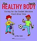 The Healthy Body Book, Ellen Sabin, 0975986880