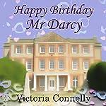 Happy Birthday, Mr. Darcy: Austen Addicts, Volume 5 | Victoria Connelly