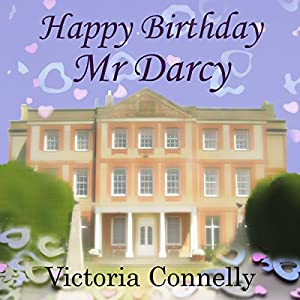 Happy Birthday, Mr. Darcy Audiobook