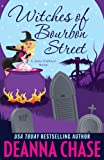 Witches of Bourbon Street, Deanna Chase, 1940299071
