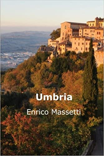  VERIFIED  Umbria (Weeklong Trips In Italy) (Volume 26). Capitulo puesto Ortega quotes despues