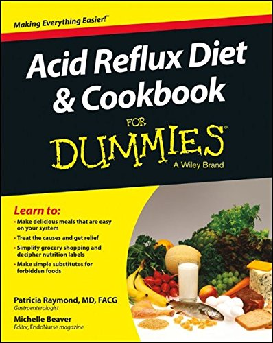 Acid Reflux Diet and Cookbook For Dummies (For Dummies Series) (Acid Diet)
