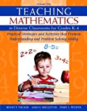 img - for Teaching Mathematics in Diverse Classrooms for Grades K-4: Practical Strategies and Activities That Promote Understanding and Problem Solving Ability by Benny F. Tucker (2012-06-02) book / textbook / text book
