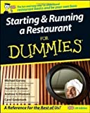 img - for Starting and Running a Restaurant For Dummies by Godsmark, Carol, Garvey, Michael, Dismore, Heather, Dismore, [14 December 2007] book / textbook / text book
