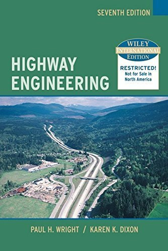 Wie Highway Engineering 7th edition by Wright, Paul H., Dixon, Karen (2004) Hardcover