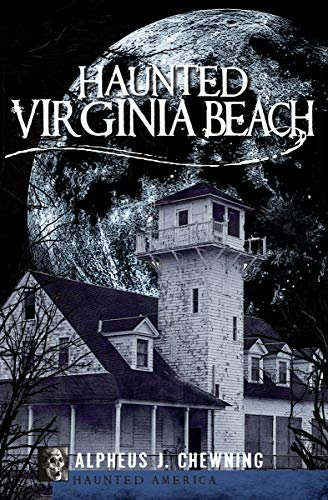 Haunted Virginia Beach (Haunted -