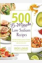 500 15-Minute Low Sodium Recipes Kindle Edition