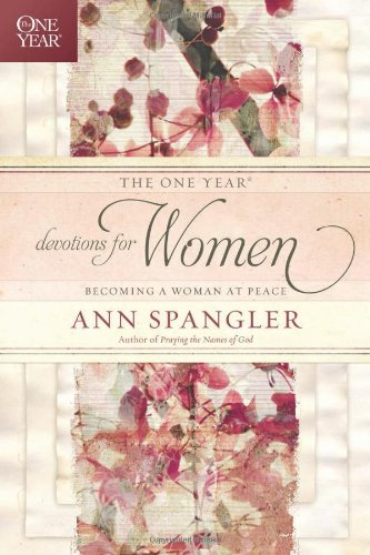 Download The One Year Devotions for Women: Becoming a Woman at Peace (The One Year Book) ebook