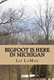 Bigfoot Is Here in Michigan: Bigfoot is seen on a farm in Manistee, Michigan