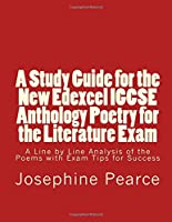 A Study Guide For The New Edexcel IGCSE Anthology