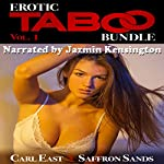 Erotic Taboo Bundle, Volume 1 | Carl East,Saffron Sands