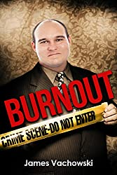 Burnout (Goosey Larsen Book 1)
