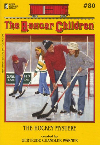 The Hockey Mystery - Book #80 of the Boxcar Children