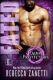 Fated (Dark Protectors Book 1)