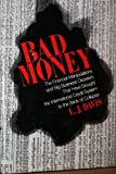 Bad Money, L. J. Davis, 0312065248