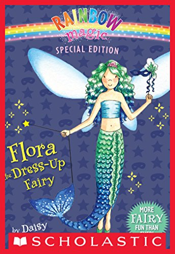 [Rainbow Magic Special Edition: Flora the Dress-Up Fairy] (Scary Fairy Costumes)