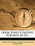 Opere Edite e Inedite, Cesare Lucchesini, 1279608528