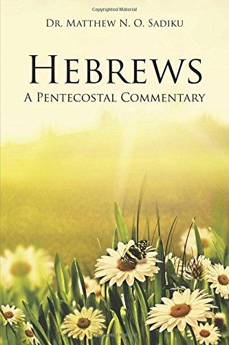 Hebrews: A Pentecostal Commentary