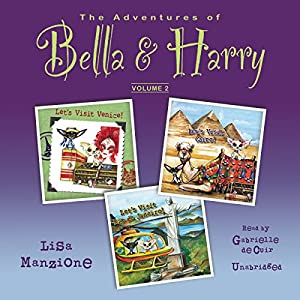 The Adventures of Bella & Harry, Vol. 2 Audiobook