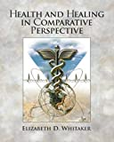 Health and Healing in Comparative Perspective