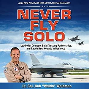 Never Fly Solo Audiobook