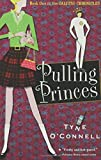 Pulling Princes, Tyne O'Connell, 1582346887