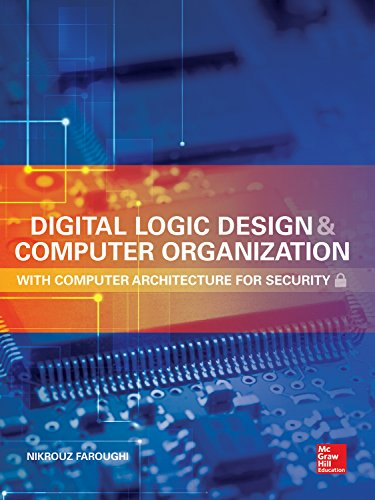 Download Digital Logic Design and Computer Organization with Computer Architecture for Security Pdf
