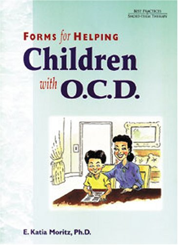 Forms for Helping Children with O.C.D. PDF