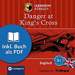 Danger at King's Cross (Compact Lernkrimi Hörbuch)