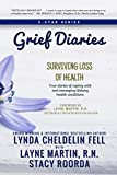 img - for Grief Diaries: Loss of Health book / textbook / text book